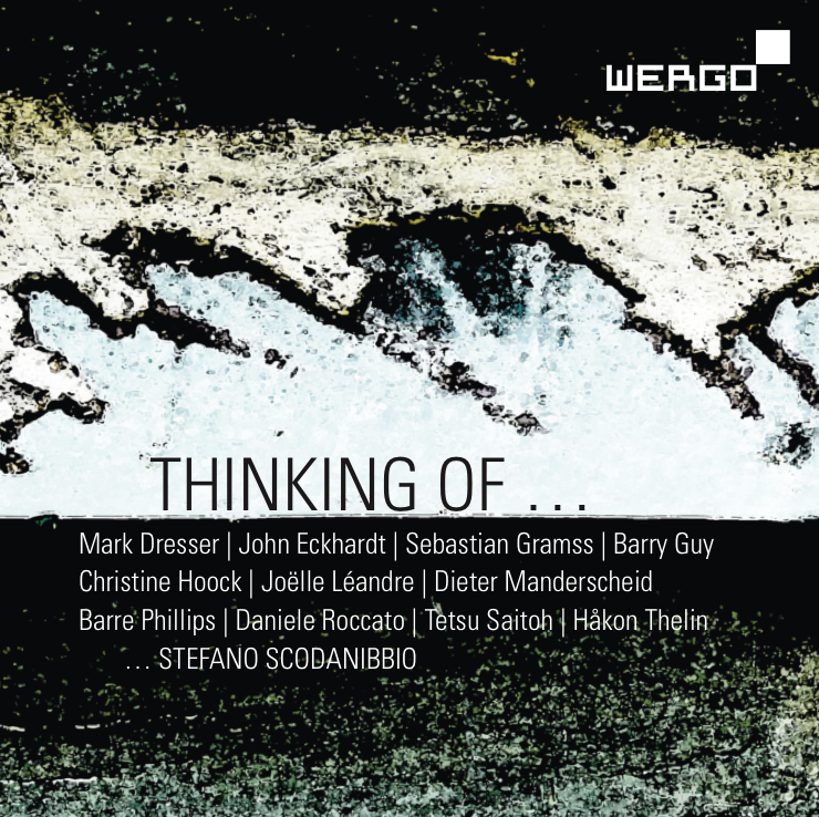 Sebastian Gramss: Thinking of... Wergo 2014