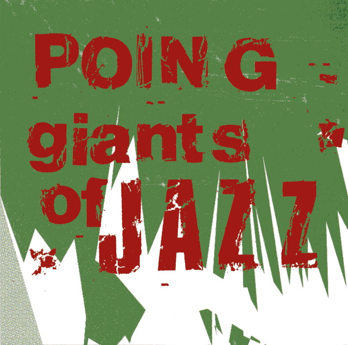 POING: Giants of Jazz. The Legendary Royal Records, 2003